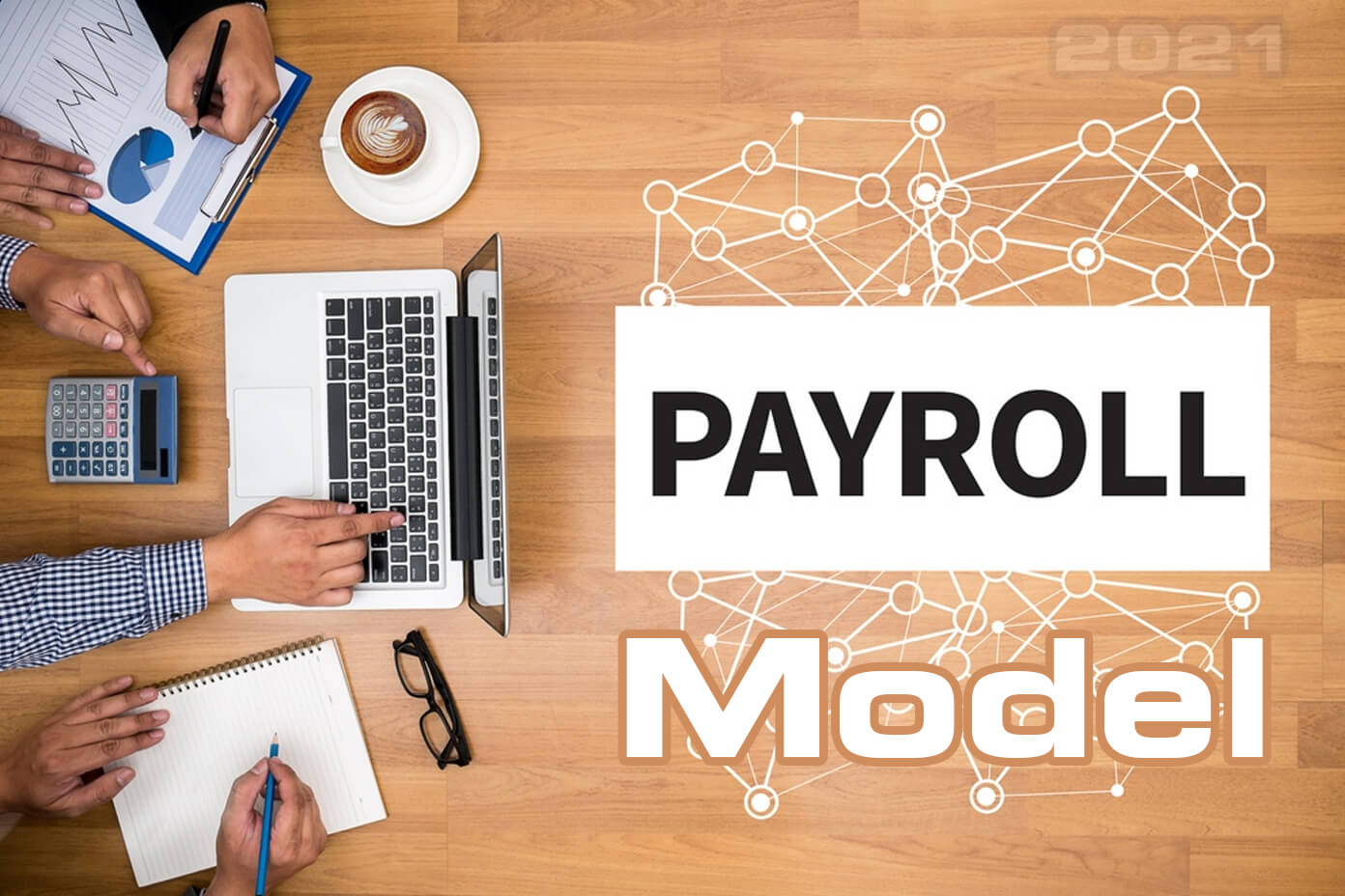 Trends to Watch in A Payroll Model